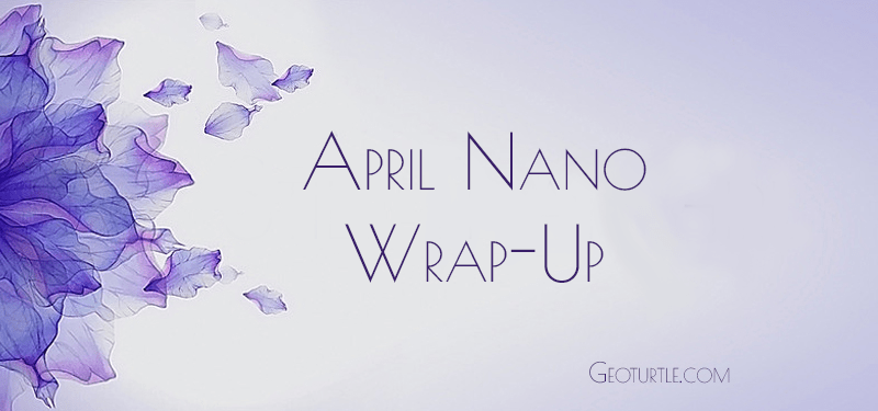 april-nano-wrap-up-geoturtle
