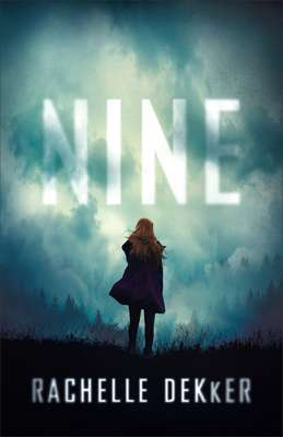nine - Rachelle Dekker - Revell books